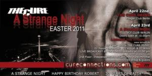 "April 2011 Berlin - The Cure Fan Weekend: ""One More Time: A Strange Night"""